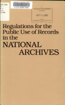 Regulations for the Public Use of Records in the National Archives