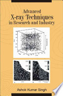 Advanced X Ray Techniques In Research And Industry Book PDF