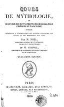 Cours de mythologie, ou, Histoire des divinités et des héros les plus célèbres du paganisme