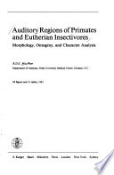 Auditory Regions of Primates and Eutherian Insectivores