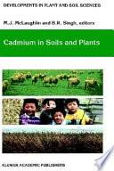 Cadmium in Soils and Plants