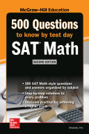 500 SAT Math Questions to Know by Test Day  Second Edition Book