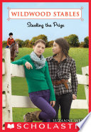 Wildwood Stables #5: Stealing the Prize Book