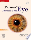 """Parsons' Diseases of the Eye"" by Sihota, Radhika Tandon"