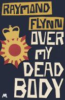Over My Dead Body [Pdf/ePub] eBook