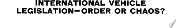 International Vehicle Legislation Order Or Chaos