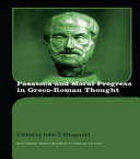Passions and Moral Progress in Greco Roman Thought