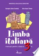 Limba italiană. Manual pentru clasa a III-a