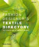 The Fashion Designer s Textile Directory Book