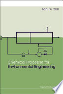 Chemical Processes for Environmental Engineering Book