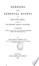 Remedies and Remedial Rights by the Civil Action  According to the Reformed American Procedure Book
