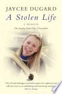 """""""A Stolen Life"""" by Jaycee Dugard"""