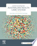 """""""Understanding the Australian Health Care System"""" by Eileen Willis, Louise Reynolds, Trudy Rudge"""