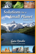 Solutions for a Small Planet  Volume 2