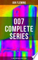 007 Complete Series   21 James Bond Novels in One Volume