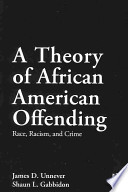 A Theory of African American Offending