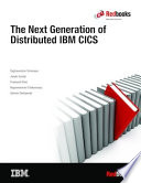 The Next Generation of Distributed IBM CICS