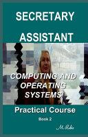 Secretary   Assistant   Practical Course