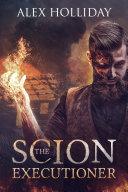The Scion Executioner Pdf/ePub eBook