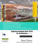 Exploring Autodesk Revit 2019 for Architecture  15th Edition