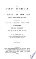 The Whole Works Of The Right Rev Jeremy Taylor Life Of Christ