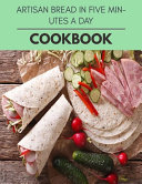 Pdf Artisan Bread in Five Minutes a Day Cookbook