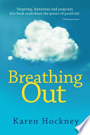 Breathing Out