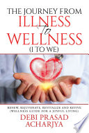 The Journey from Illness to Wellness  I to WE