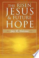 The Risen Jesus   Future Hope