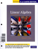 Linear Algebra and Its Applications  Books a la Carte Edition