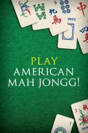 Play American Mah Jongg! Kit: Everything you Need to Play ...