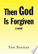 Then God Is Forgiven