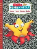 Skills for Super Writers  Grade 3  Grammar Usage Mechanics Spelling
