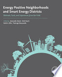 Energy Positive Neighborhoods and Smart Energy Districts  : Methods, Tools, and Experiences from the Field
