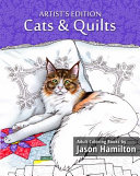 Cats and Quilts  Artist s Edition Book
