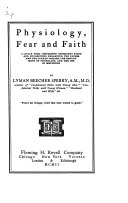 Physiology, Fear and Faith: A Little Book Containing