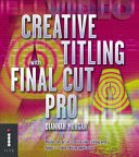 Creative Titling with Final Cut Pro