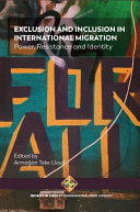 Exclusion and Inclusion in International Migration: Power, Resistance and Identity [Pdf/ePub] eBook