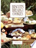Biscuits, Breads & Cookies