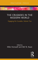 The Crusades in the Modern World