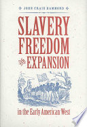 Slavery, Freedom, and Expansion in the Early American West