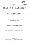 The Italian Valleys of the Pennine Alps