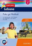Books - Oxford Lebone Grade 5 Learners Book (Sepedi) Oxford Lebone Kreiti Ya 5 Puku Ya Moithuti | ISBN 9780199054015