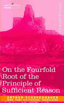 On the Fourfold Root of the Principle of Sufficient Reason [Pdf/ePub] eBook