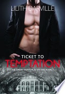 Ticket to Temptation