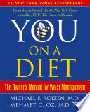 """You: On A Diet: The Owner's Manual for Waist Management"" by Michael F. Roizen, Mehmet C. Oz"