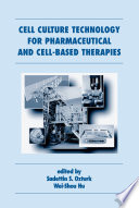 Cell Culture Technology for Pharmaceutical and Cell Based Therapies Book