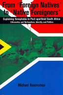 Pdf From Foreign Natives to Native Foreigners. Explaining Xenophobia in Post-apartheid South Africa