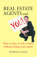 Real Estate Agents and You