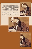 9-1 Gcse Revison Notes for Charles Dicken's a Christmas Carol